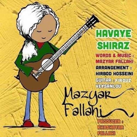 مازیار فلاحی - هوای شیراز